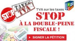 TVA sur les taxes – Signature pétition